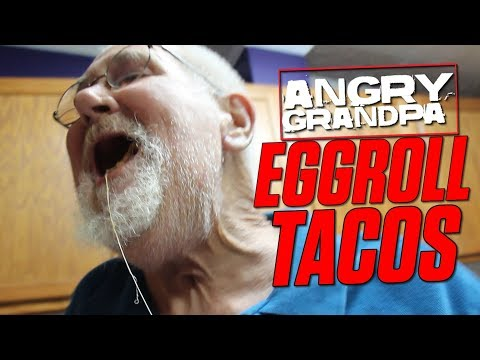 ANGRY GRANDPA'S EGG ROLL TACOS!