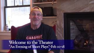 Welcome to the Theater: Episode 7 - An Evening of Short Plays