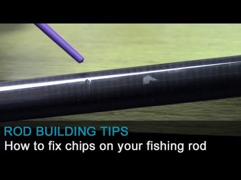 tips on how to fix marks and chips on your fishing rod