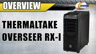 Thermaltake Overseer RX-I Full Tower Computer Case