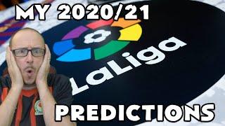 MY 2020/21 LA LIGA PREDICTIONS