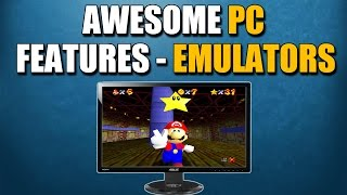 Awesome PC Features - Emulators