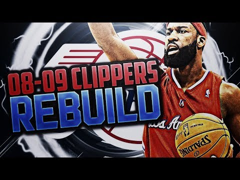 TRADING FOR A 94 OVERALL!! '08-'09 CLIPPERS REBUILD!! NBA 2K18