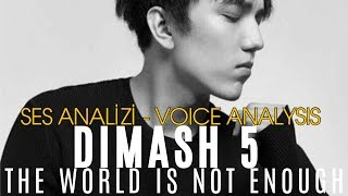 Dimash Kudaibergenov Ses Analizi 5 - THE WORLD IS NOT ENOUGH