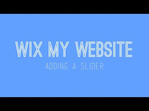 How to build a Wix website - Adding a slider in Wix - Wix Tutorial For Beginners 2017