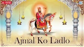 Ajmal Ko Ladlo - Baba Ramdevji DJ Mix Songs | FULL Audio | Jatin Mehndi | Rajasthani New Bhajan