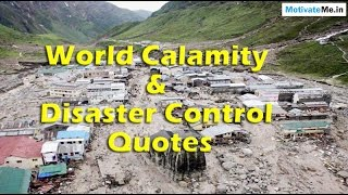 Notable And Famous Disaster Quotes