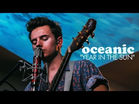 Oceanic - Year In The Sun (Live)