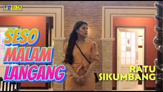 Ratu Sikumbang - Seso Malam Langang (Official Video) | Lagu Minang Terbaru 2021