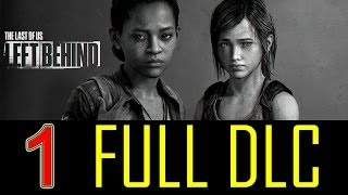 The Last Of Us Left Behind walkthrough part 1 Story DLC Let