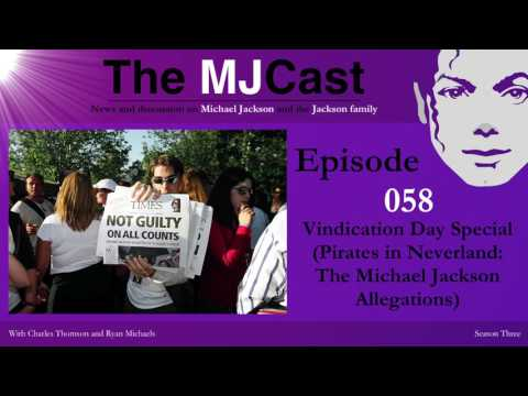 The MJCast - Episode 058: Vindication Day Special (Pirates in Neverland: The MJ Allegations)