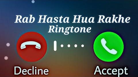 Rab Hasta Hua Rakhe Tumko New Ringtone MP3 ||New Tik Tok Ringtone Download Mp3 || Ringtone Pro