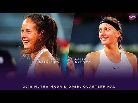 Daria Kasatkina vs. Petra Kvitova | 2018 Mutua Madrid Open Quarterfinal | WTA Highlights
