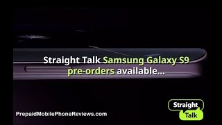 Straight Talk Samsung Galaxy S9 pre-orders available – shipping starts on March 18