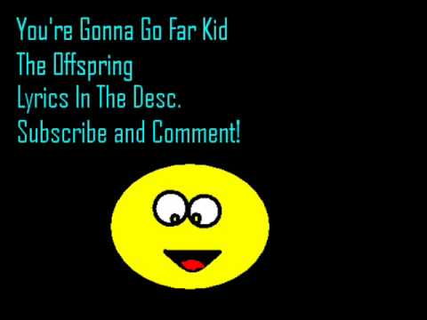 youre gonna go far kid lyrics