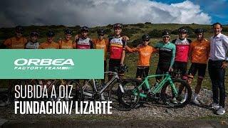 Subida a Oiz con la Fundación Euskadi y Lizarte | Orbea Factory Team