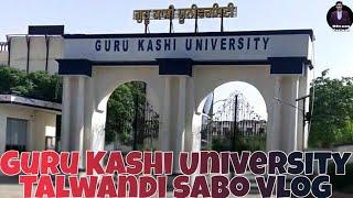 Guru Kashi University Talwandi sabo ( VLOG ) | RBrand Grewal | GKU Talwandi sabo | Punjabi vlogs