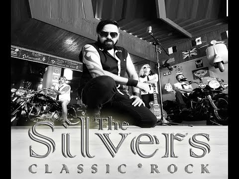 The Silvers Classic Rock ( Sharp dressed man - Zz Top - Cover )