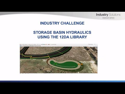 Storage Basin Hydraulics Using the 12da Library - Industry Solutions Webinar Series