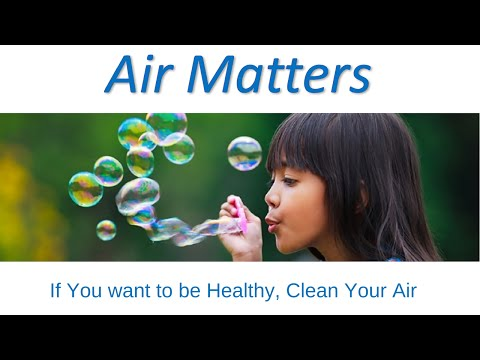 Air Matters! Why? You Can Live Minutes Without It!