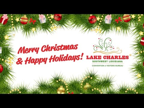 Merry CAJUN Christmas from Visit Lake Charles!
