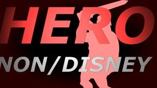Non/Disney - HERO  ~  + 500 subs
