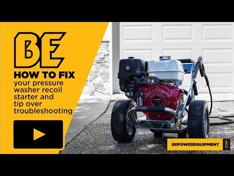 How to fix your pressure washer recoil starter and tip over troubleshooting