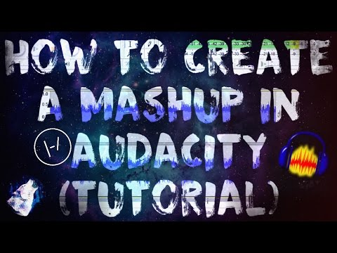 How to Create a Basic Mashup in Audacity (Tutorial)