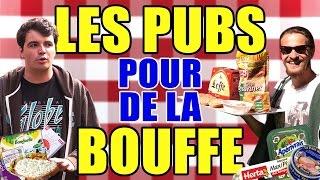 LES PUBS POUR DE LA BOUFFE : L