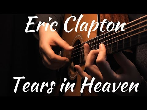 Eric Clapton - Tears in Heaven | Fingerstyle Acoustic Guitar