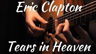 Eric Clapton - Tears in Heaven | Fingerstyle Acoustic Guitar