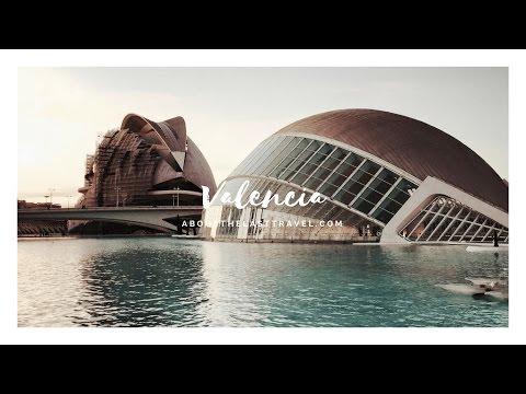 Visit Valencia - Spain   AboutTheLastTravel