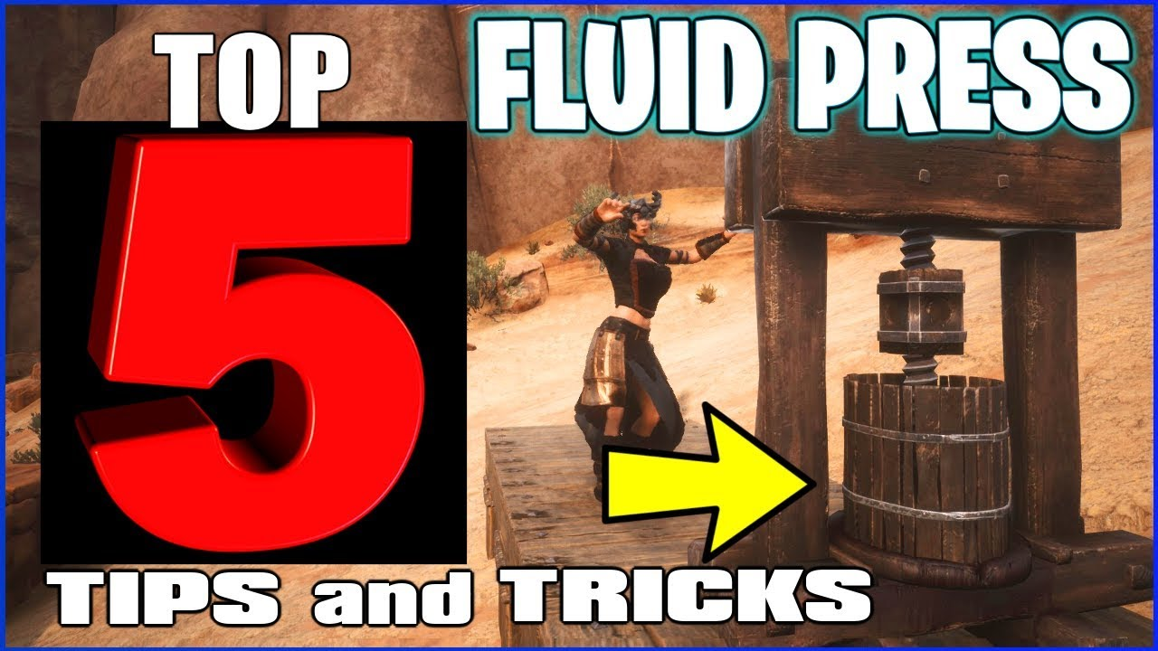Top 5 Tips And Tricks With A Fluid Press  [ Conan Exiles Tutorial ]