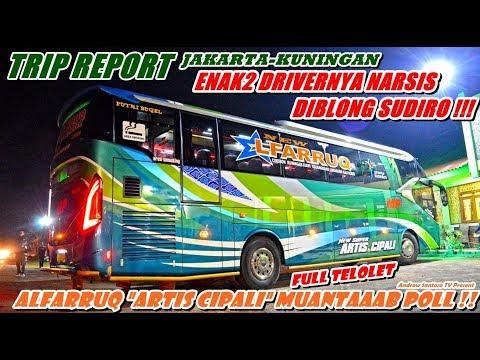 TRIP ALFARRUQ - FULL SPEED SAMPE ALARM BUNYI !! ENAK2 ARTIS CIPALI NARSIS, EEEH DI BLONG SUDIRO