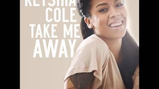 Keyshia Cole - Take Me Away (Audio + Lyrics In Description)