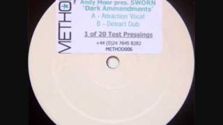 Andy Moor pres. Sworn - Dark Ammendments (Detract Dub)