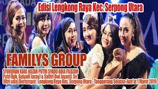 Live Streaming FAMILYS GROUP EDISI LENGKONG KARYA SERPONG UTARA  _Tgl 1 Maret 2019