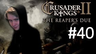 CK2 Reaper's Due - Immortal Cannibal - Part 40: Not Dead Yet!