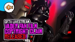 VADER Fan Film Copyright Claim RELEASED by Disney Lucasfilm!