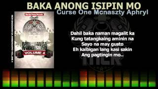 Repeat youtube video BAKA ANONG ISIPIN MO   Curse One, Mcnaszty, Aphryl JEBEATS HQ 360p