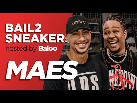 Youtube: MAES – Bail 2 Sneakers