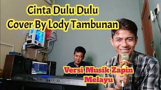 Lagu Melayu Cinta Dulu Cinta Sekarang Cover Lody Tambunan_(Live Keyboard melayu)