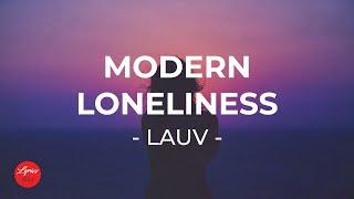 Lauv - Modern Loneliness (Lyric Video)