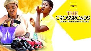 The Cross Roads (Where Dumebi Meets Caro) - Latest Nigerian Nollywood Movies