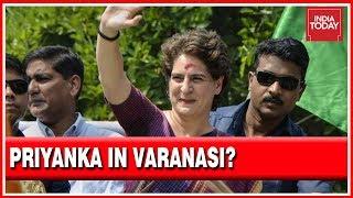 Will Priyanka Gandhi Contest Against PM Modi In Varanasi?