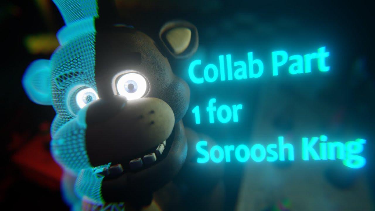 (Blender/FNAF) Collab Part 1 for Soroosh King v2 | (Song by Dheusta)
