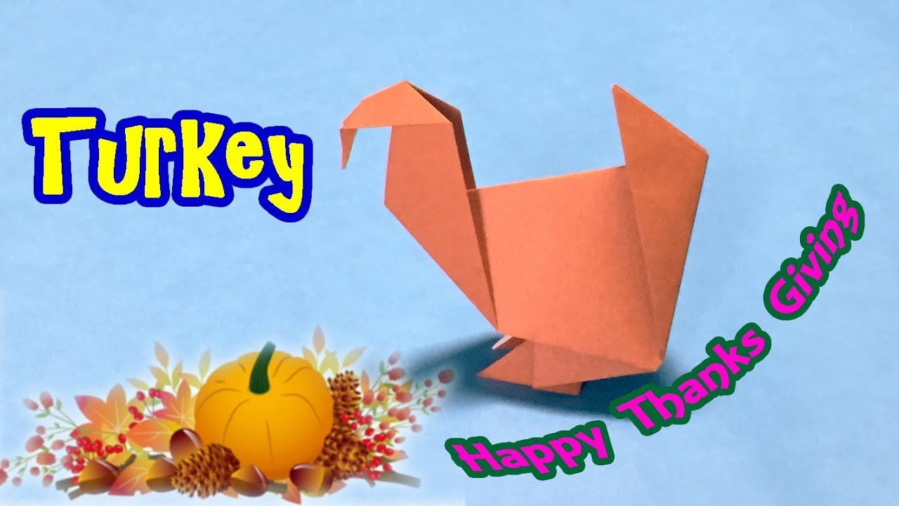 Origami Tutorial To Make Turkey For Thanksgiving