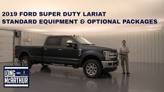 2019 FORD SUPER DUTY LARIAT STANDARD AND OPTIONAL PACKAGES
