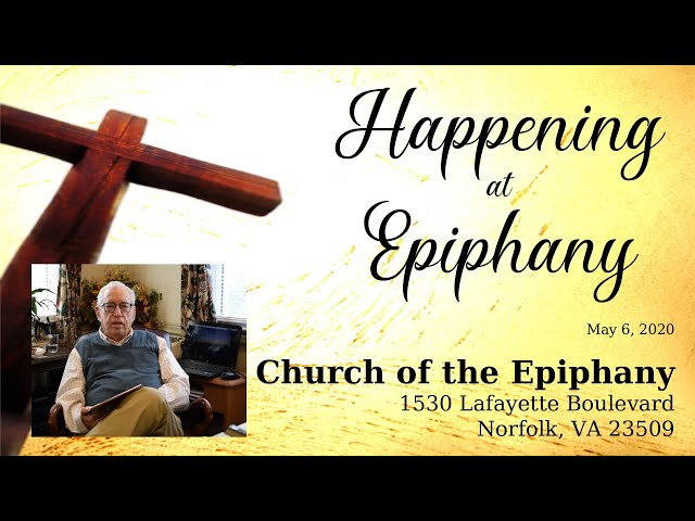 Happening at Epiphany - May 6, 2020
