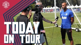 Man United's Lee Grant, Training and more! | Today On Tour | USA Tour 2018 Live on MUTV